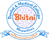 Bhitai Dental & Medical College